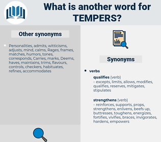 tempers, synonym tempers, another word for tempers, words like tempers, thesaurus tempers