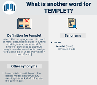 templet, synonym templet, another word for templet, words like templet, thesaurus templet