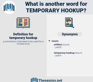 temporary hookup, synonym temporary hookup, another word for temporary hookup, words like temporary hookup, thesaurus temporary hookup
