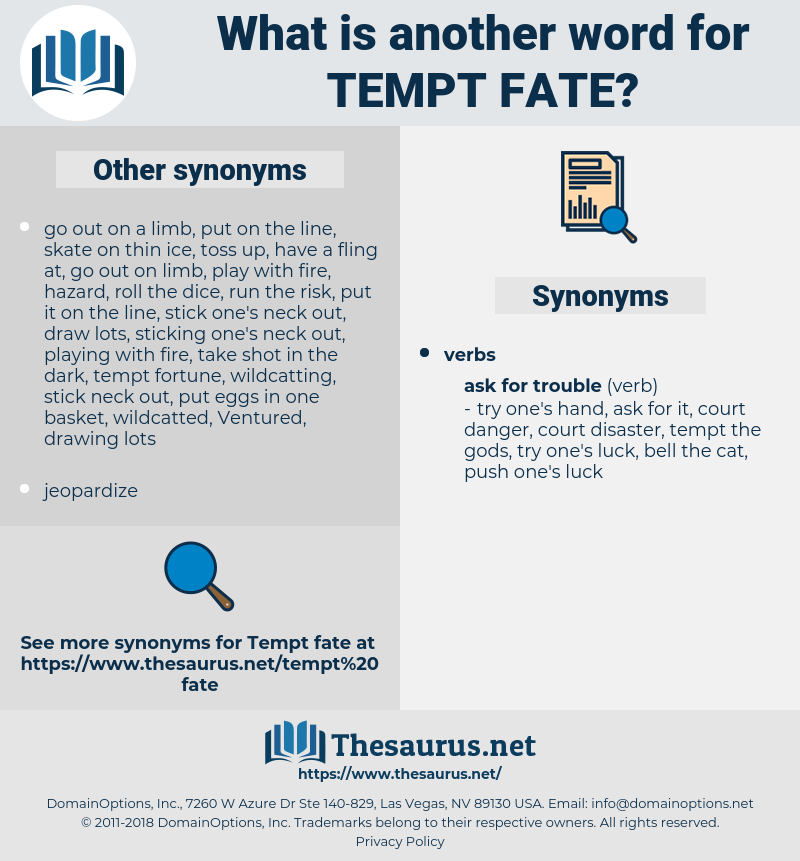 tempt fate, synonym tempt fate, another word for tempt fate, words like tempt fate, thesaurus tempt fate