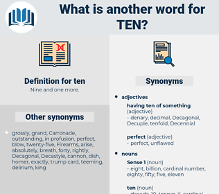 ten, synonym ten, another word for ten, words like ten, thesaurus ten