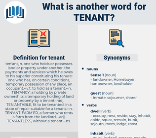 tenant, synonym tenant, another word for tenant, words like tenant, thesaurus tenant