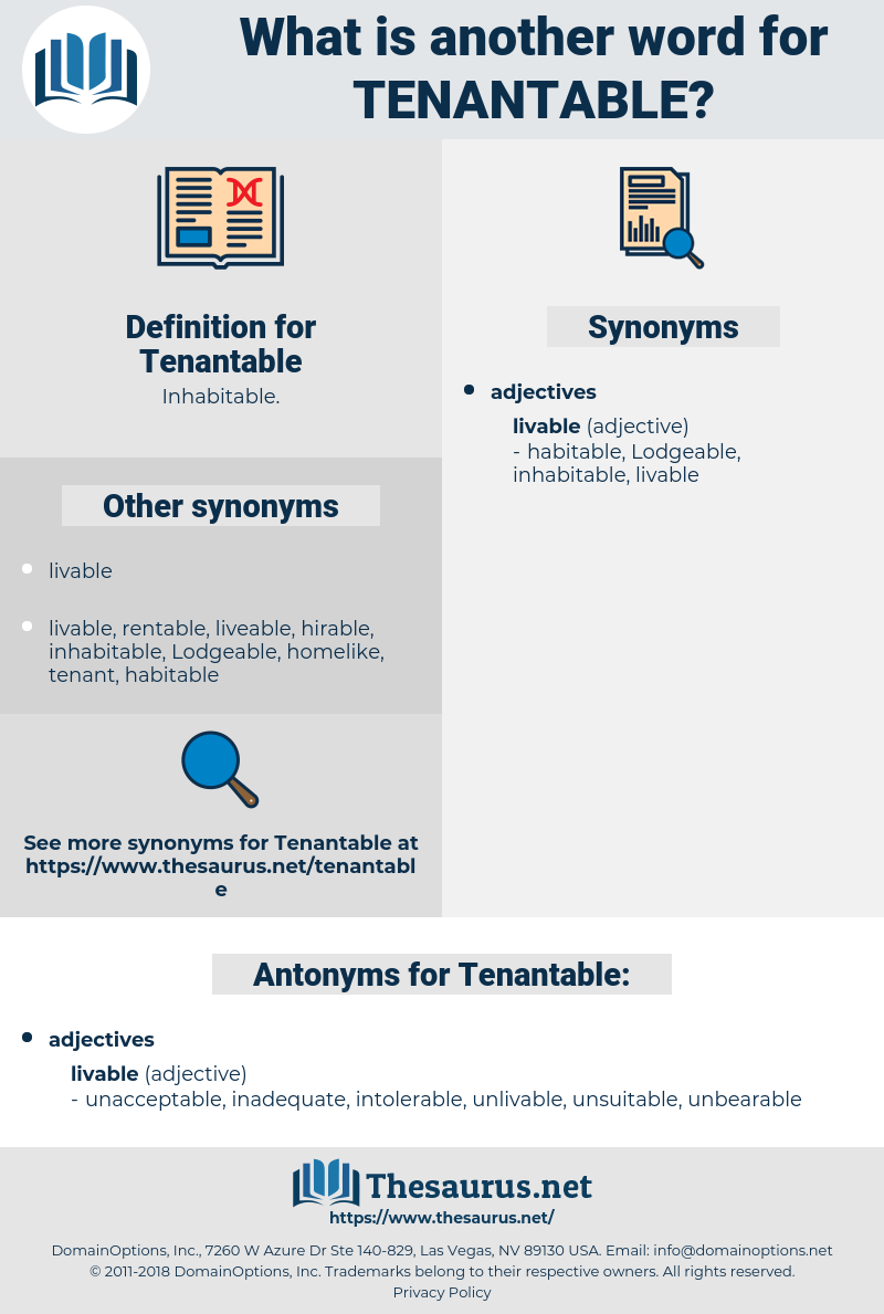 Tenantable, synonym Tenantable, another word for Tenantable, words like Tenantable, thesaurus Tenantable