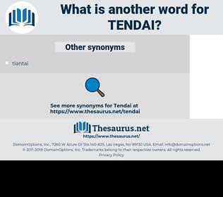 tendai, synonym tendai, another word for tendai, words like tendai, thesaurus tendai