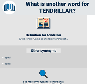tendrillar, synonym tendrillar, another word for tendrillar, words like tendrillar, thesaurus tendrillar
