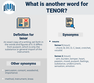 tenor, synonym tenor, another word for tenor, words like tenor, thesaurus tenor