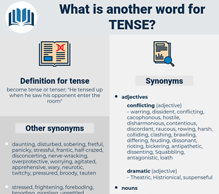 tense, synonym tense, another word for tense, words like tense, thesaurus tense