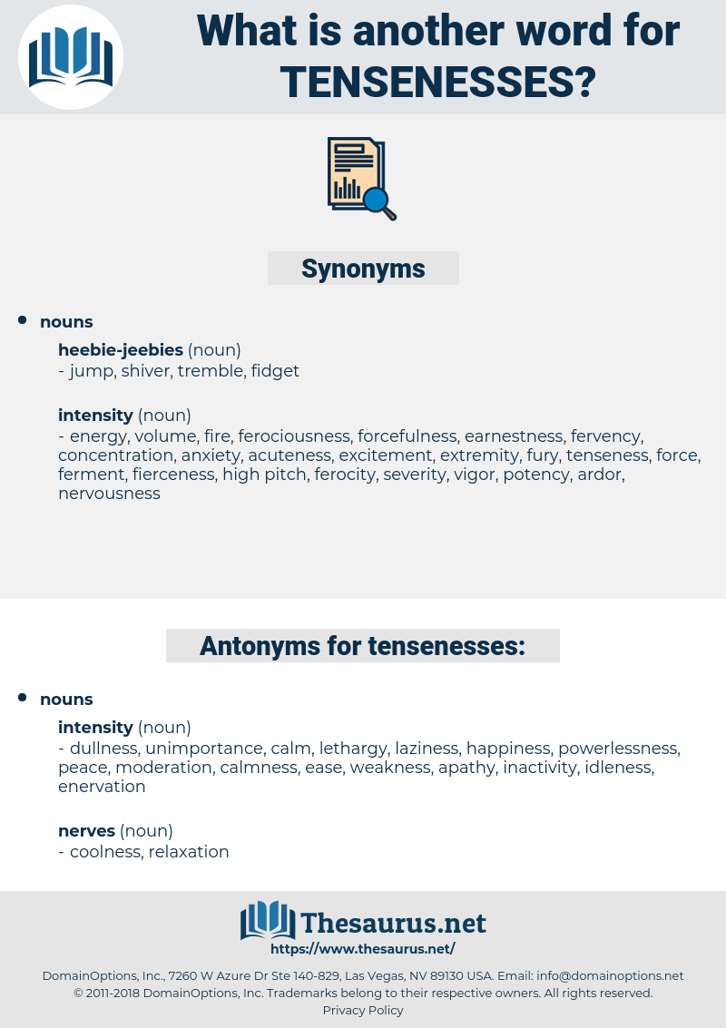 tensenesses, synonym tensenesses, another word for tensenesses, words like tensenesses, thesaurus tensenesses