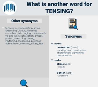 tensing, synonym tensing, another word for tensing, words like tensing, thesaurus tensing