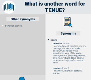 tenue, synonym tenue, another word for tenue, words like tenue, thesaurus tenue