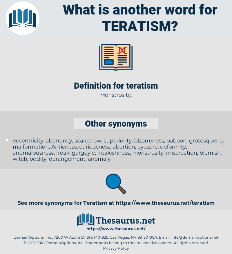 teratism, synonym teratism, another word for teratism, words like teratism, thesaurus teratism