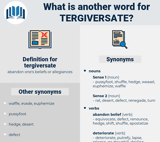 tergiversate, synonym tergiversate, another word for tergiversate, words like tergiversate, thesaurus tergiversate