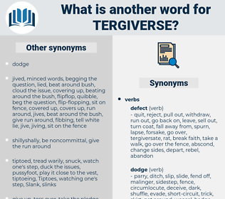 tergiverse, synonym tergiverse, another word for tergiverse, words like tergiverse, thesaurus tergiverse