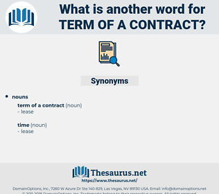 term of a contract, synonym term of a contract, another word for term of a contract, words like term of a contract, thesaurus term of a contract