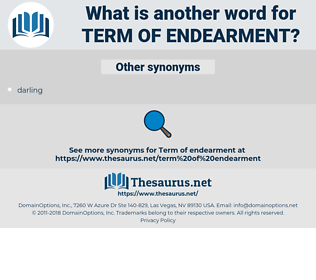 term of endearment, synonym term of endearment, another word for term of endearment, words like term of endearment, thesaurus term of endearment