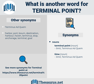 terminal point, synonym terminal point, another word for terminal point, words like terminal point, thesaurus terminal point
