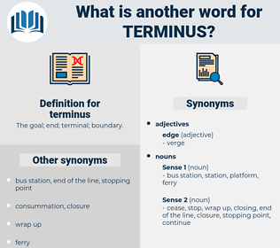 terminus, synonym terminus, another word for terminus, words like terminus, thesaurus terminus