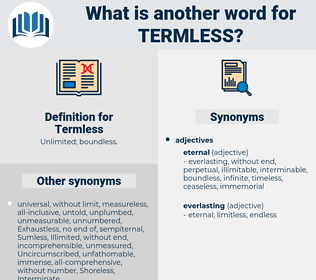Termless, synonym Termless, another word for Termless, words like Termless, thesaurus Termless