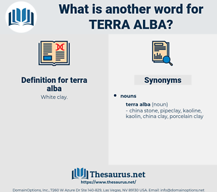 terra alba, synonym terra alba, another word for terra alba, words like terra alba, thesaurus terra alba