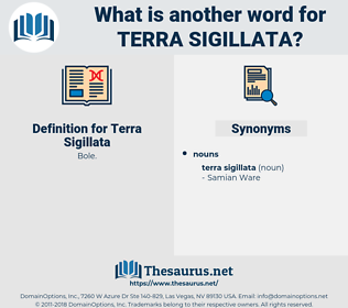 Terra Sigillata, synonym Terra Sigillata, another word for Terra Sigillata, words like Terra Sigillata, thesaurus Terra Sigillata