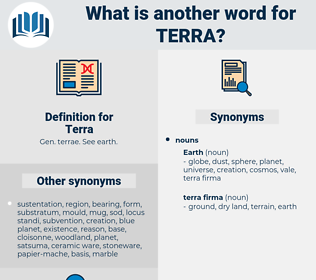 Terra, synonym Terra, another word for Terra, words like Terra, thesaurus Terra