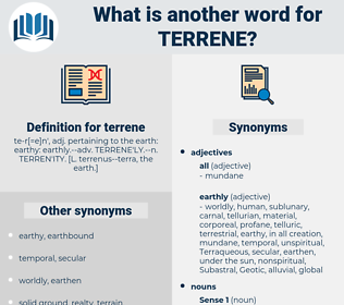 terrene, synonym terrene, another word for terrene, words like terrene, thesaurus terrene