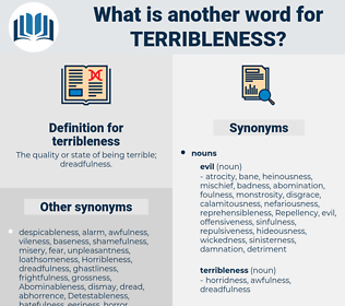 terribleness, synonym terribleness, another word for terribleness, words like terribleness, thesaurus terribleness