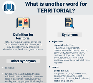 territorial, synonym territorial, another word for territorial, words like territorial, thesaurus territorial