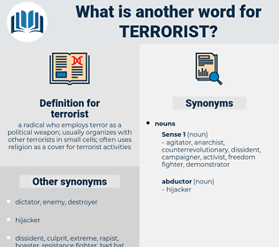 terrorist, synonym terrorist, another word for terrorist, words like terrorist, thesaurus terrorist