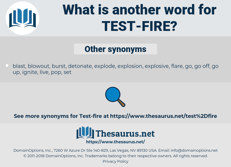 test-fire, synonym test-fire, another word for test-fire, words like test-fire, thesaurus test-fire