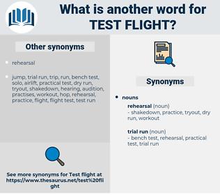 test flight, synonym test flight, another word for test flight, words like test flight, thesaurus test flight