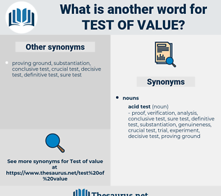 test of value, synonym test of value, another word for test of value, words like test of value, thesaurus test of value