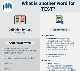 test, synonym test, another word for test, words like test, thesaurus test