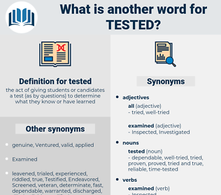 tested, synonym tested, another word for tested, words like tested, thesaurus tested