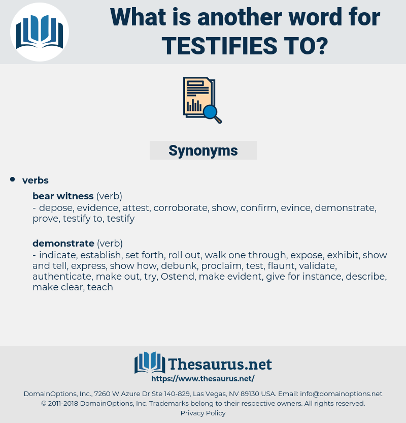 testifies to, synonym testifies to, another word for testifies to, words like testifies to, thesaurus testifies to