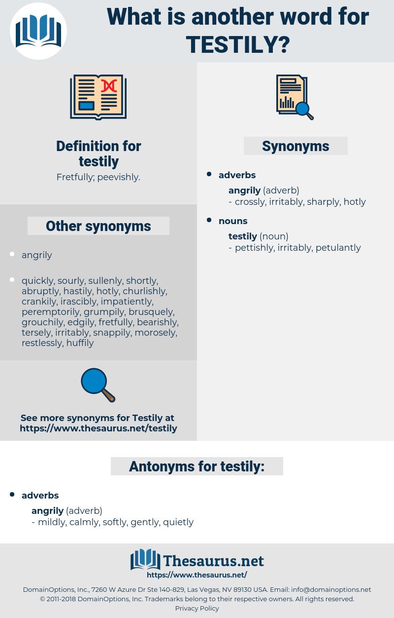 testily, synonym testily, another word for testily, words like testily, thesaurus testily
