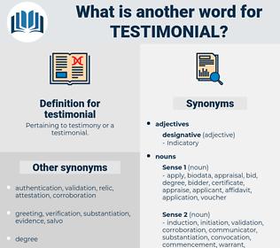 testimonial, synonym testimonial, another word for testimonial, words like testimonial, thesaurus testimonial