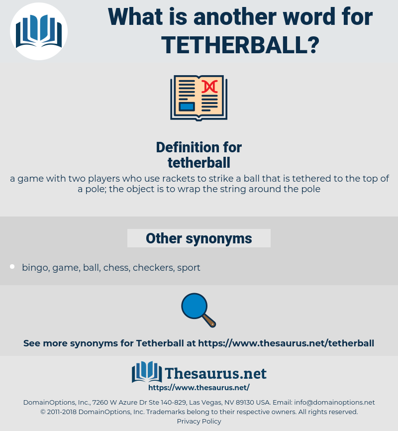 tetherball, synonym tetherball, another word for tetherball, words like tetherball, thesaurus tetherball