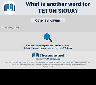 teton sioux, synonym teton sioux, another word for teton sioux, words like teton sioux, thesaurus teton sioux