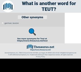 TEUT, synonym TEUT, another word for TEUT, words like TEUT, thesaurus TEUT
