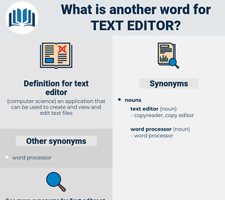 text editor, synonym text editor, another word for text editor, words like text editor, thesaurus text editor