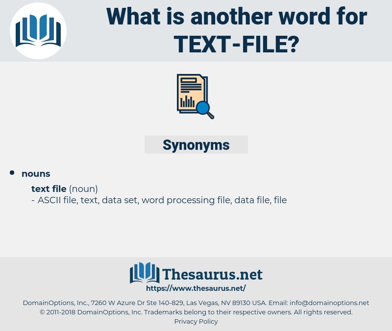 text file, synonym text file, another word for text file, words like text file, thesaurus text file