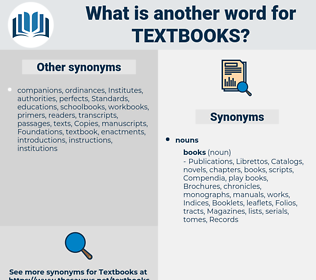Textbooks, synonym Textbooks, another word for Textbooks, words like Textbooks, thesaurus Textbooks
