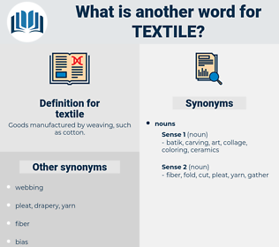 textile, synonym textile, another word for textile, words like textile, thesaurus textile