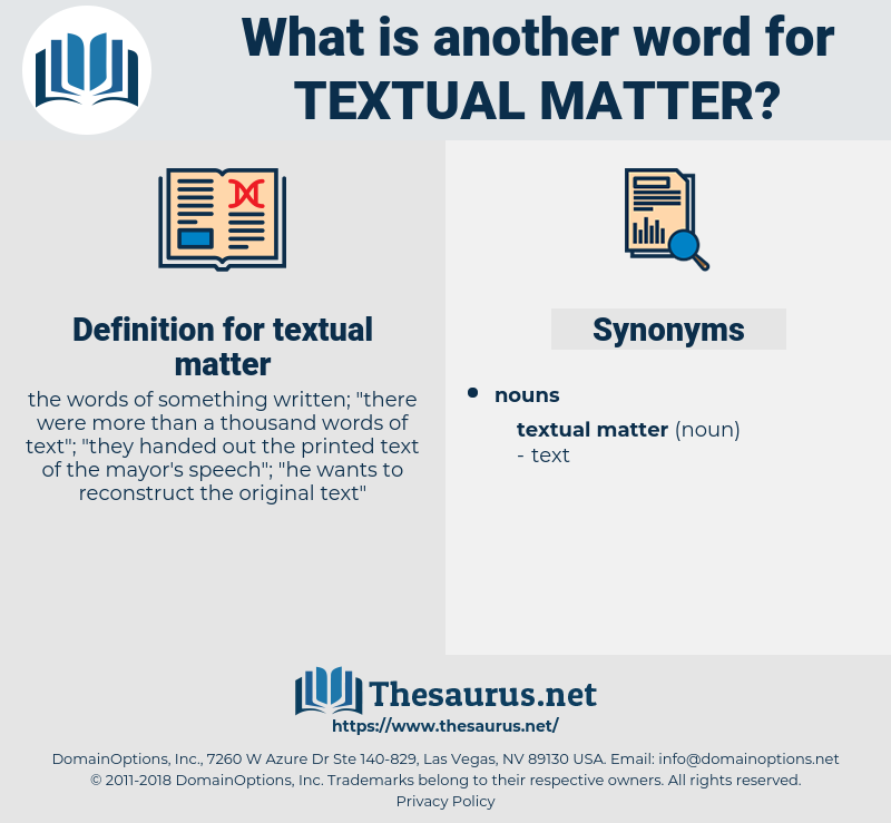 textual matter, synonym textual matter, another word for textual matter, words like textual matter, thesaurus textual matter
