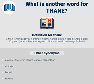 thane, synonym thane, another word for thane, words like thane, thesaurus thane