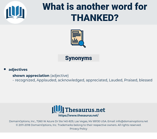 Thanked, synonym Thanked, another word for Thanked, words like Thanked, thesaurus Thanked