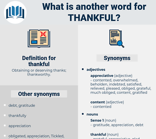 thankful, synonym thankful, another word for thankful, words like thankful, thesaurus thankful