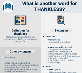 thankless, synonym thankless, another word for thankless, words like thankless, thesaurus thankless
