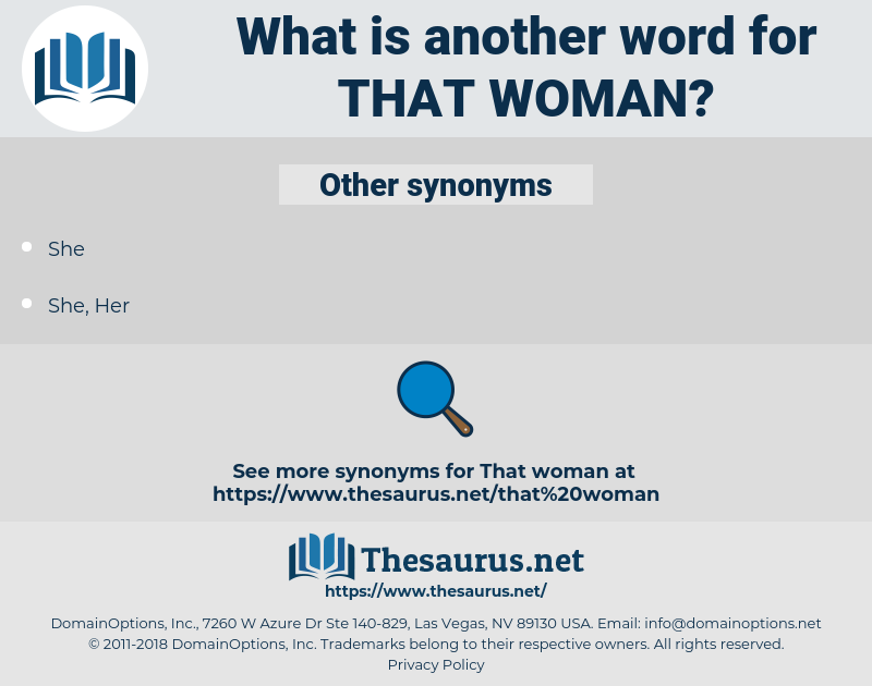that woman, synonym that woman, another word for that woman, words like that woman, thesaurus that woman